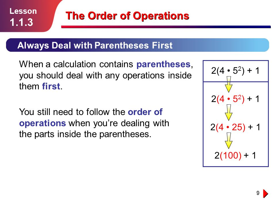 10 Example 2 Lesson 1.1.3 The Order of Operations What is 10 ÷ 2 (10 + 2).