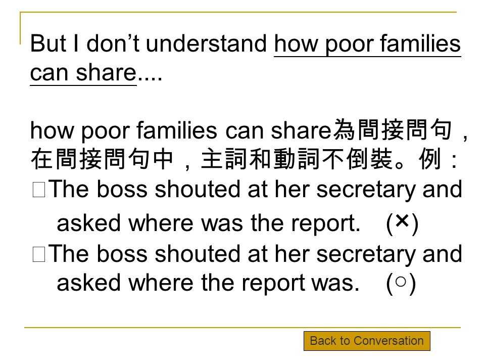 But I don't understand how poor families can share....