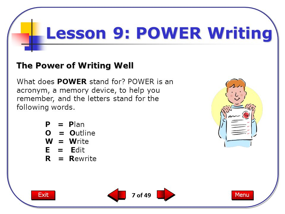 7 of 49 What does POWER stand for.