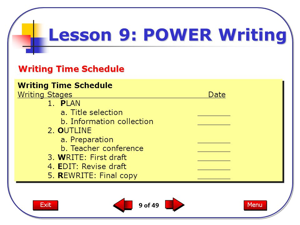 9 of 49 Writing Time Schedule Writing Stages Date 1.