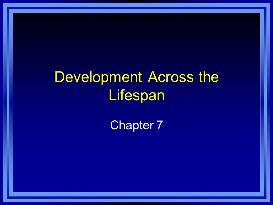 Chapter 7 Learning Objective Menu LO 7.1 Special research methods used to study development LO 7.2 Relationship between heredity and environmental factors LO 7.3 Chromosomes, genes and DNA LO 7.4 How twins develop during pregnancy LO 7.5 How conjoined twins adjust to being connected LO 7.6 Germinal, embryonic, and fetal periods of pregnancy LO 7.7 Physical changes in infancy and childhood LO 7.8 Facts and myths concerning infant immunizations LO 7.9 Three ways of looking at cognitive development LO 7.10 How language develops LO 7.11 How infants and children develop personalities and form relationshipsLO 7.11 How infants and children develop personalities and form relationships LO 7.12 Erikson's first four stages of psychosocial development LO 7.13 Changes in puberty LO 7.14 How adolescents develop formal operation and moral thinking LO 7.15 Adolescent's search for identity LO 7.16 Physical and cognitive changes during adulthood and aging LO 7.17 Work, relationships, parenting, aging, and death LO 7.18 Theories of why aging occurs LO 7.19 Stages of death and dying LO 7.20 How attention-deficit/hyperactivity disorder affects adults