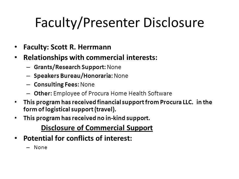 Faculty/Presenter Disclosure Faculty: Scott R.