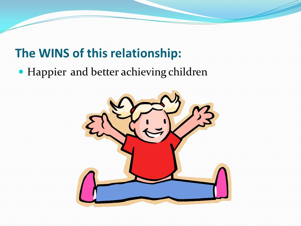 The WINS of this relationship: Happier and better achieving children