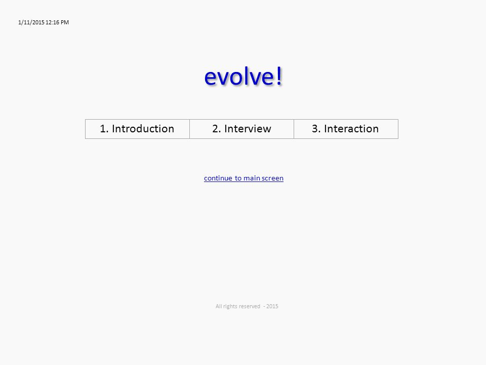1/11/2015 12:16 PM evolve.All rights reserved - 2015 2.