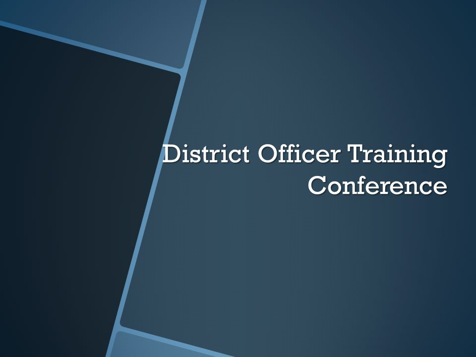 District Officer Training Conference