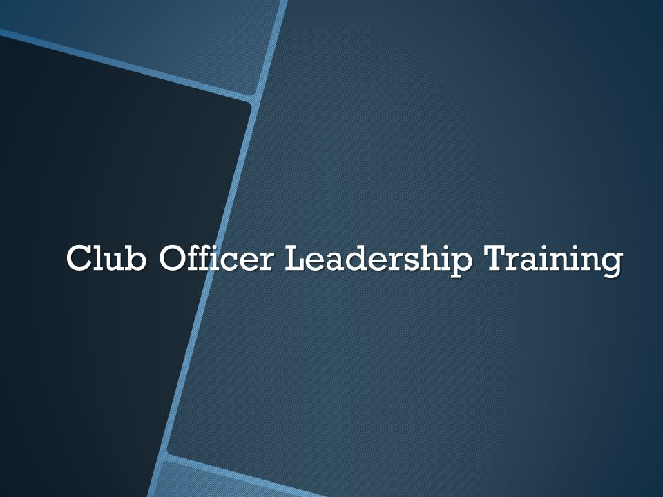 Club Officer Leadership Training
