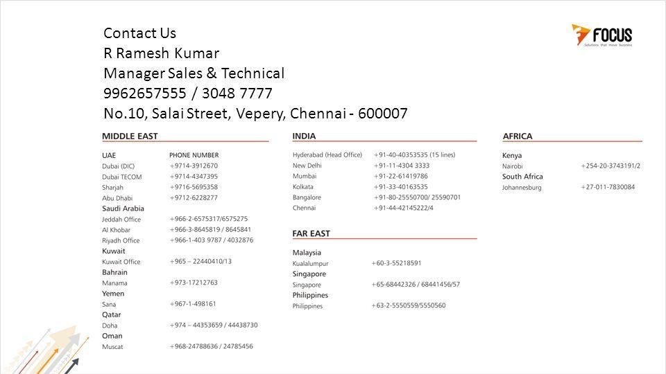 R Ramesh Kumar Manager Sales & Technical 9962657555 / 3048 7777 No.10, Salai Street, Vepery, Chennai - 600007