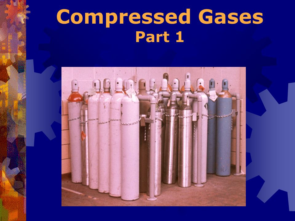 Compressed Gases Part 1