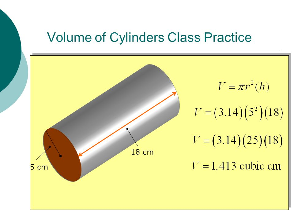 Volume of Cylinders Class Practice 5 cm 18 cm