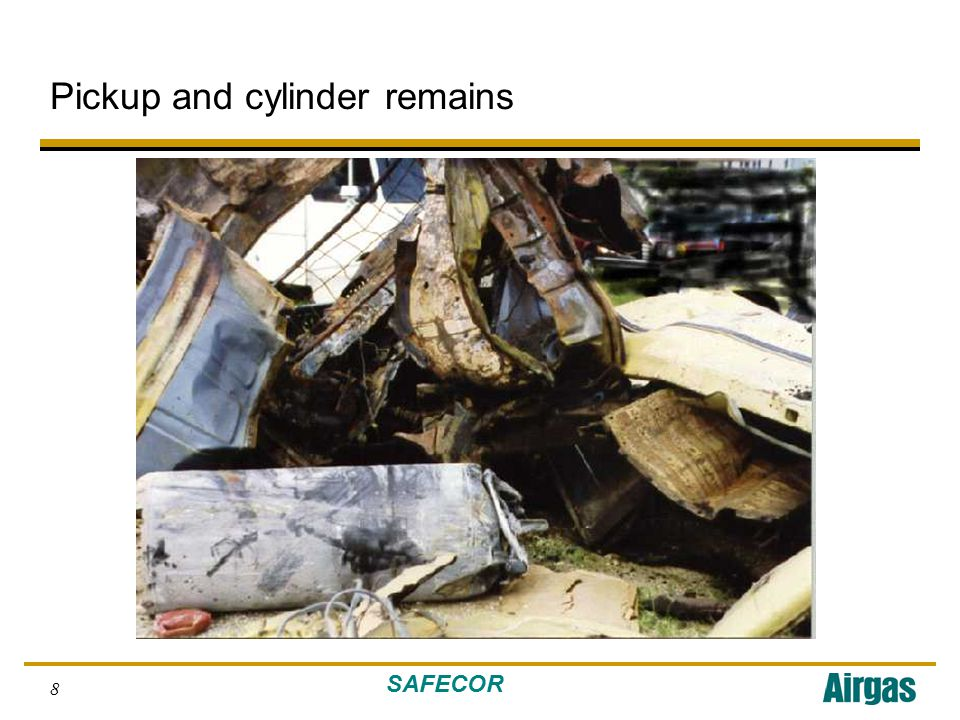 SAFECOR 8 Pickup and cylinder remains