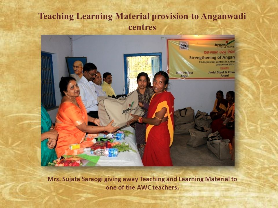 Teaching Learning Material provision to Anganwadi centres Mrs.