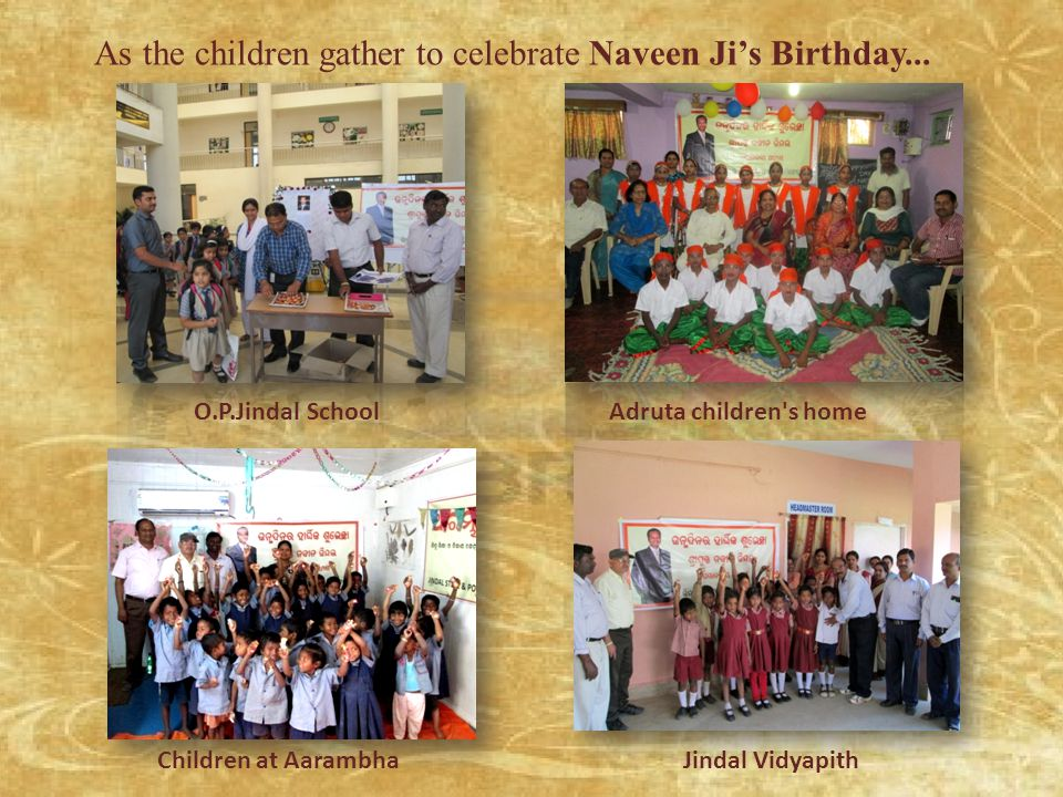 As the children gather to celebrate Naveen Ji's Birthday...