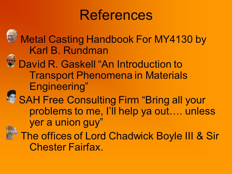 References Metal Casting Handbook For MY4130 by Karl B.