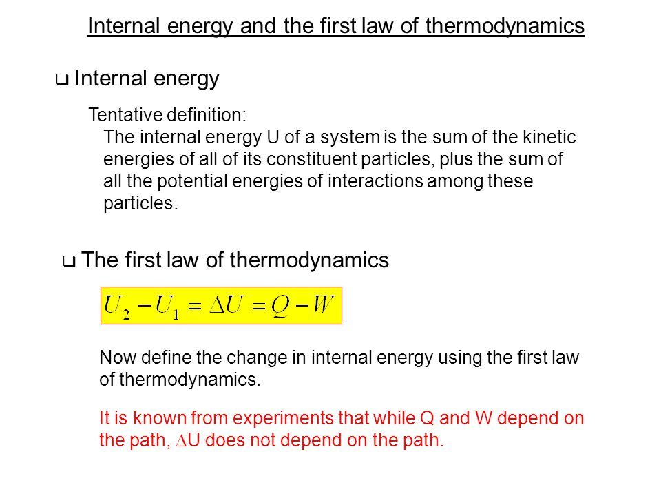 Internal energy and the first law of thermodynamics  A cyclic process A B pApA pBpB VAVA VBVB : is a process in which the initial and final states are the same.