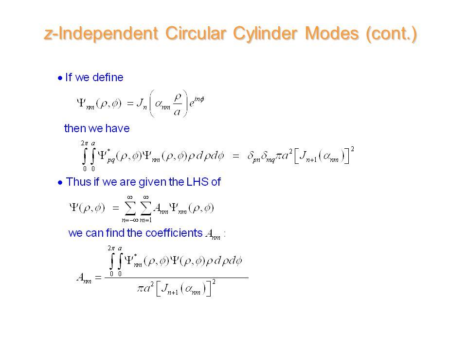 z-Independent Circular Cylinder Modes (cont.)