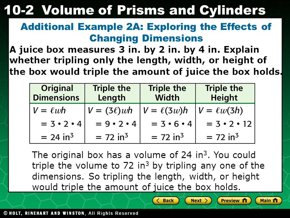 Holt CA Course Volume of Prisms and Cylinders A juice box measures 3 in.