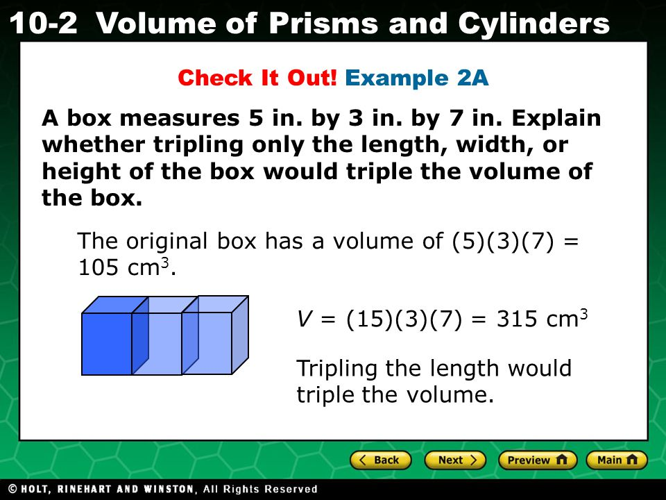 Holt CA Course 1 10-2Volume of Prisms and Cylinders A box measures 5 in.
