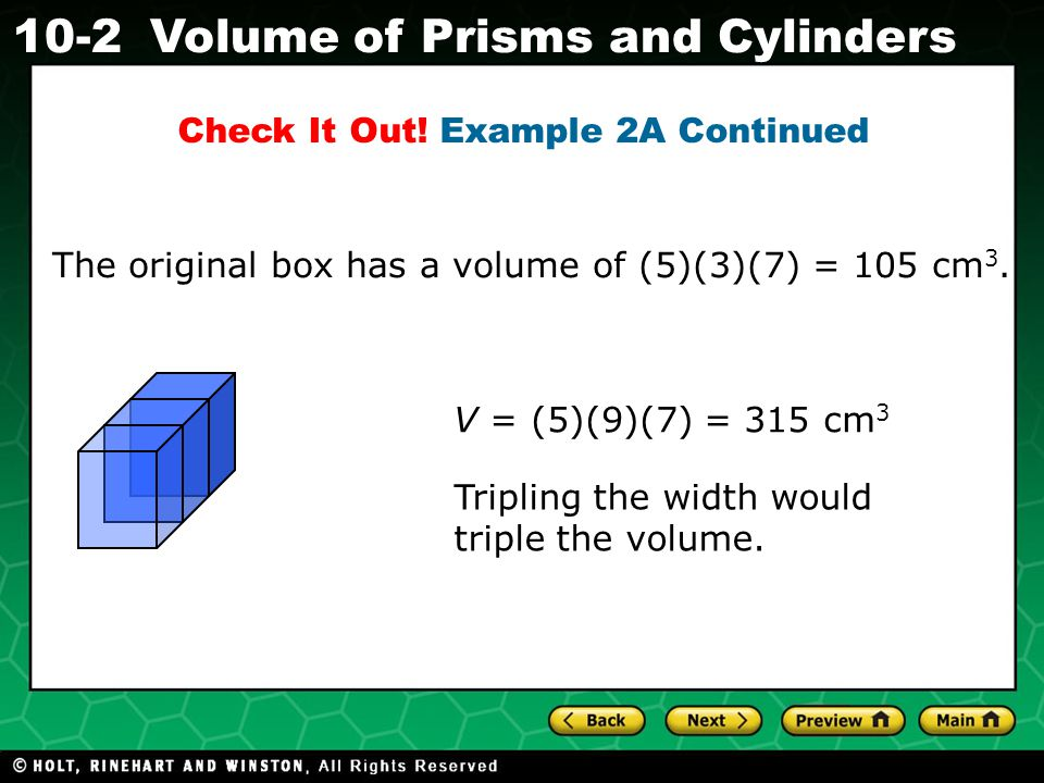 Holt CA Course 1 10-2Volume of Prisms and Cylinders Check It Out.