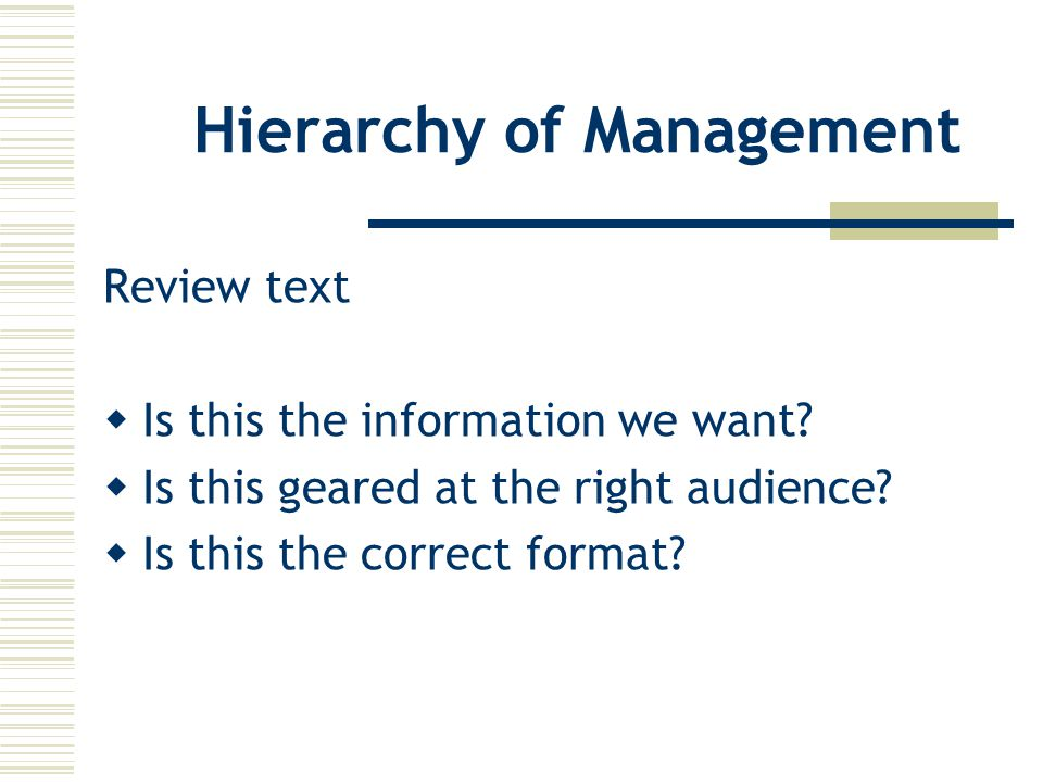 Hierarchy of Management Review text  Is this the information we want.