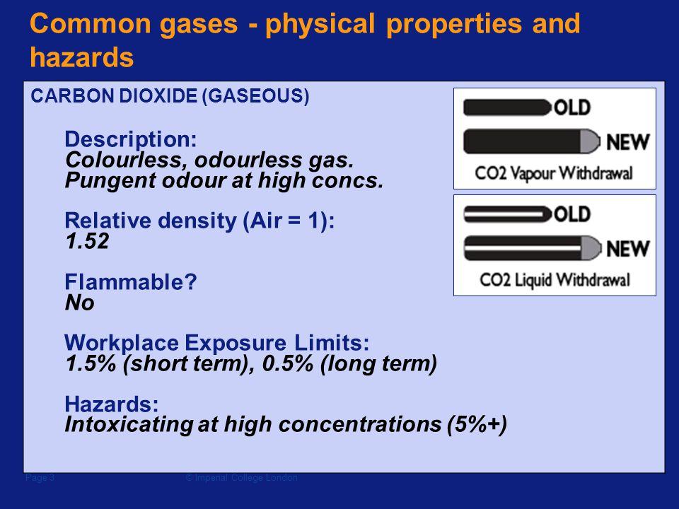 © Imperial College LondonPage 13 Control measures  Ensure that regulators, pressure vessels etc.