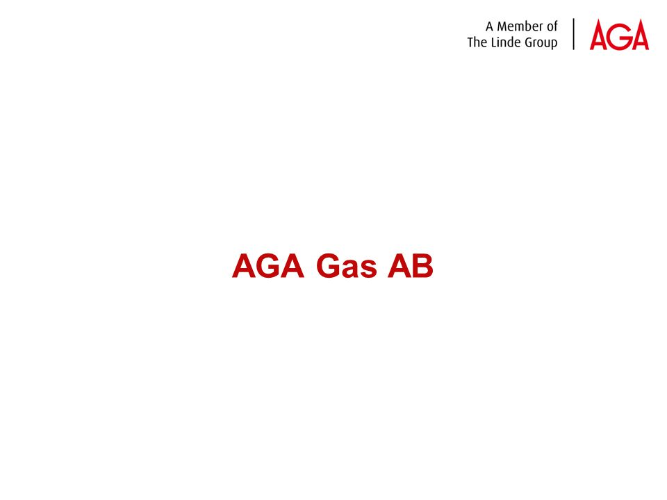 4 AB Gasackumulator was founded 1904 with 16 employees in Saltsjö-Järla AGA Gas AB