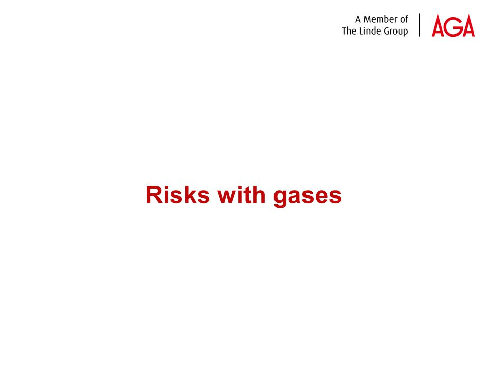 Risks with gases