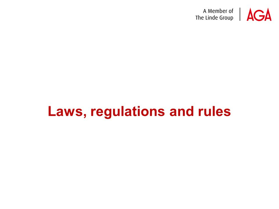 Laws, regulations and rules