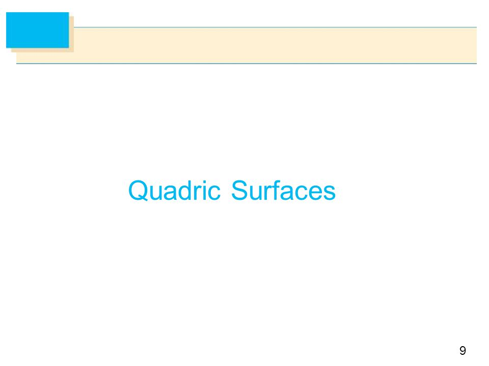 9 Quadric Surfaces