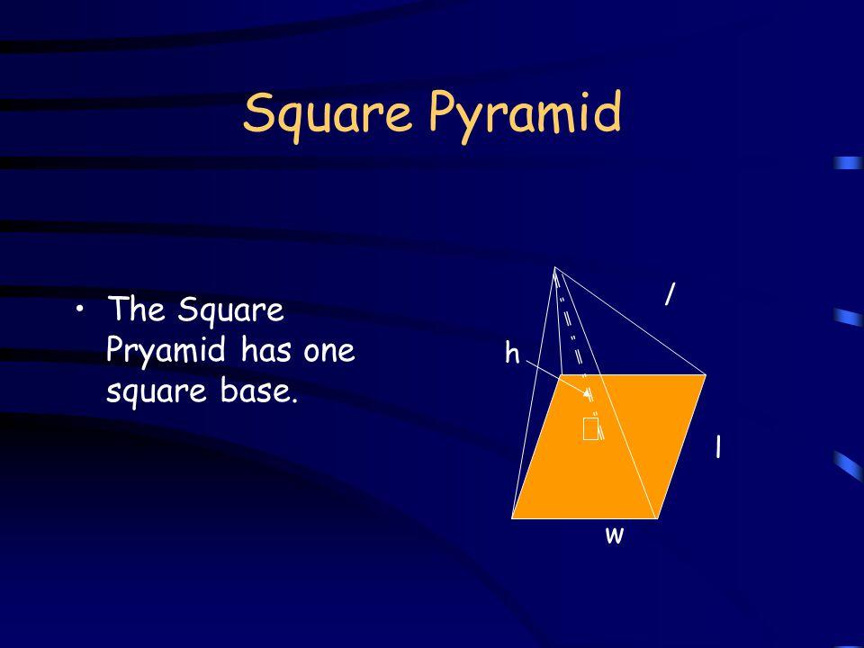 Rectangular Prism SA = 2(lw + hw + lh) w h l