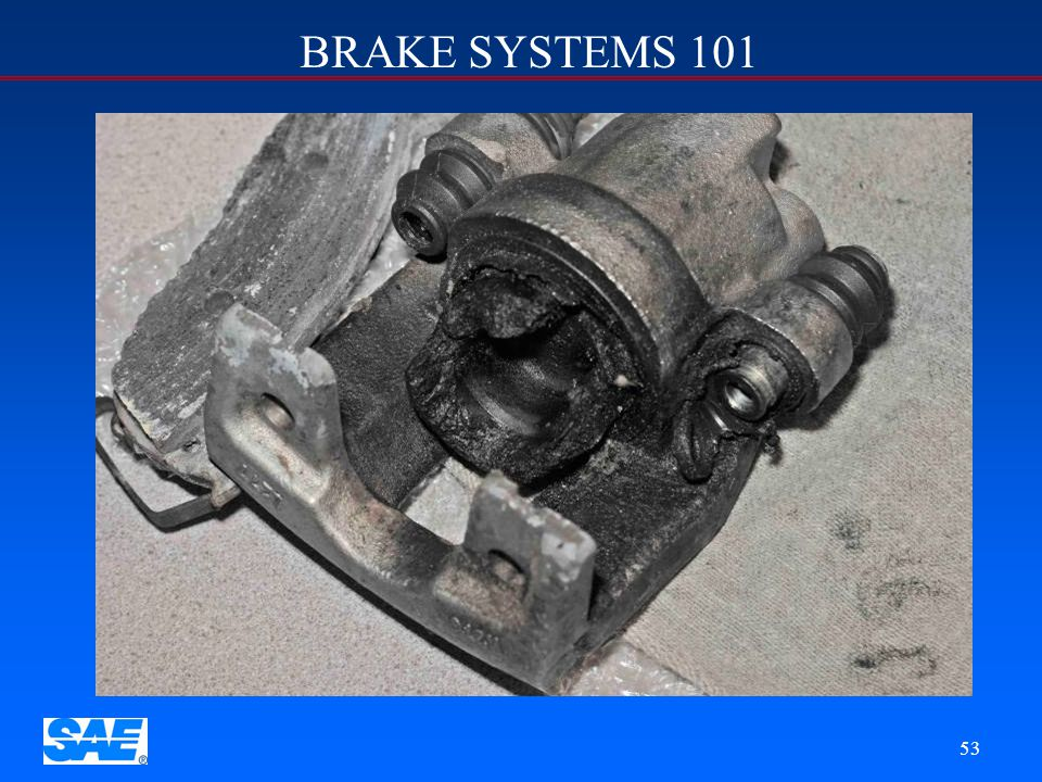 BRAKE SYSTEMS 101 52
