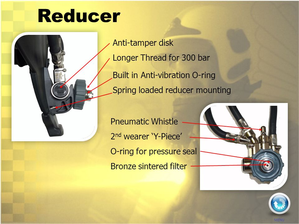 Reducer Pneumatic Whistle Anti-tamper disk Longer Thread for 300 bar 2 nd wearer 'Y-Piece' O-ring for pressure seal Built in Anti-vibration O-ring Bro