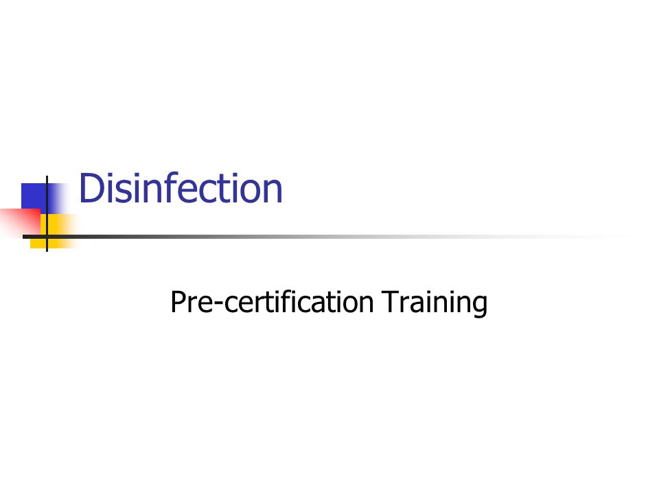 Disinfection Pre-certification Training