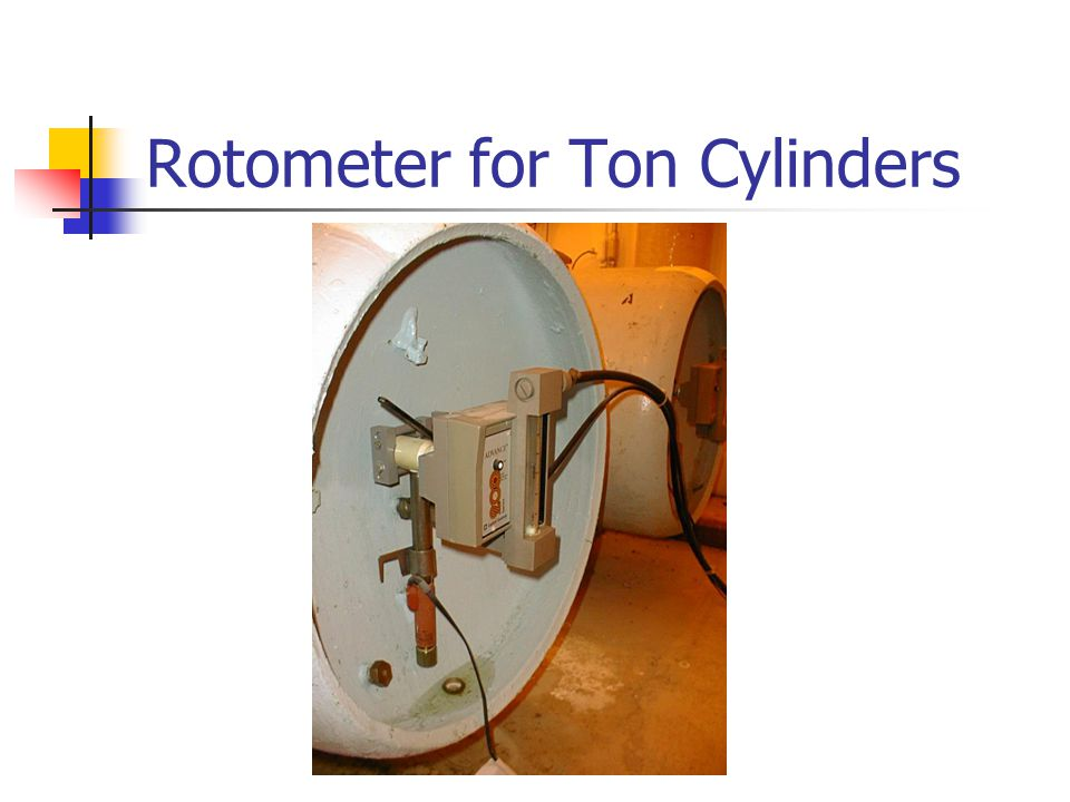 Rotometer for Ton Cylinders