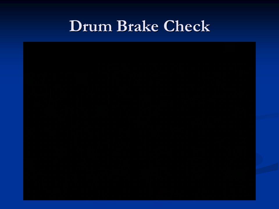 Drum Brake Check