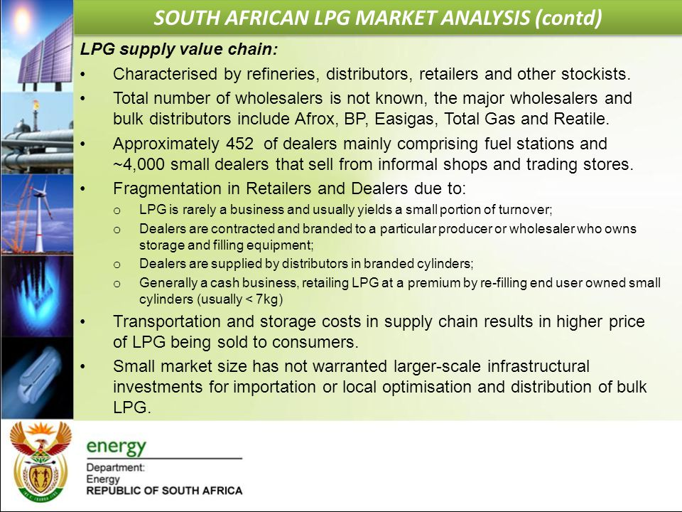 LPG supply value chain: Characterised by refineries, distributors, retailers and other stockists. Total number of wholesalers is not known, the major