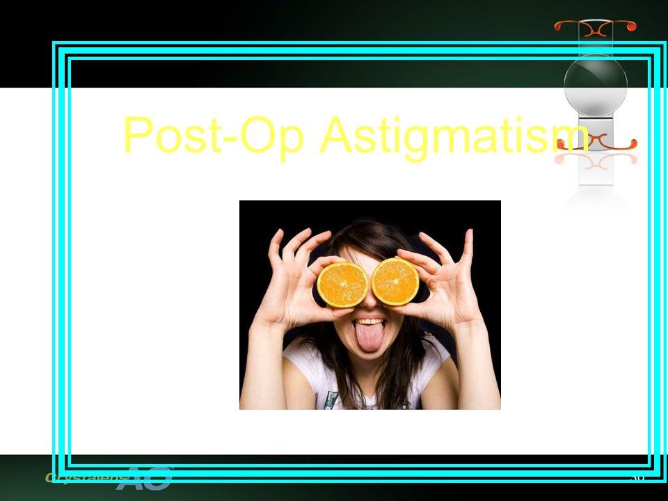 30 Post-Op Astigmatism