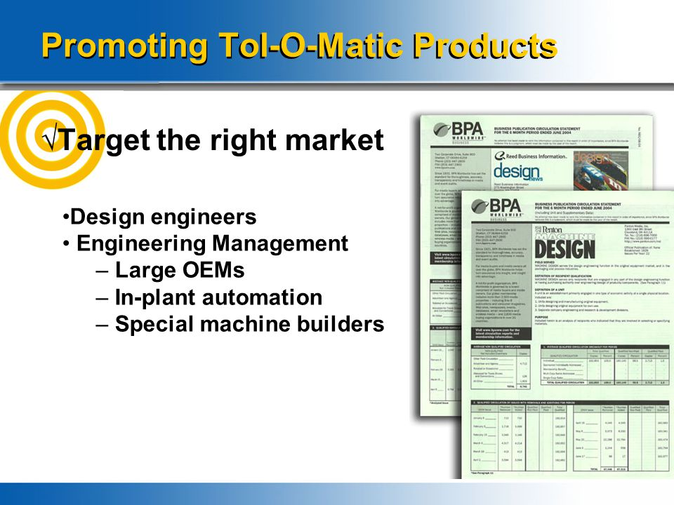 Tol-O-Matic Sales Tools New sales tools create reasons to contact your customers Product conversion sheets make it easier to cross sell