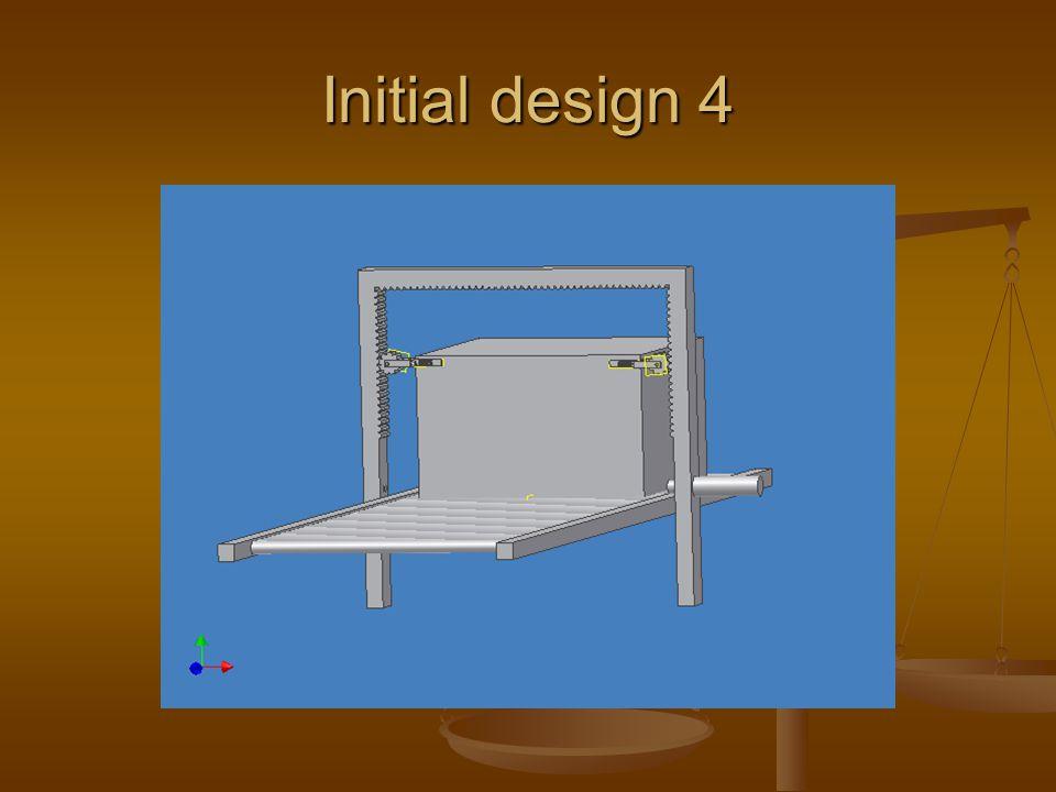 Initial design 4