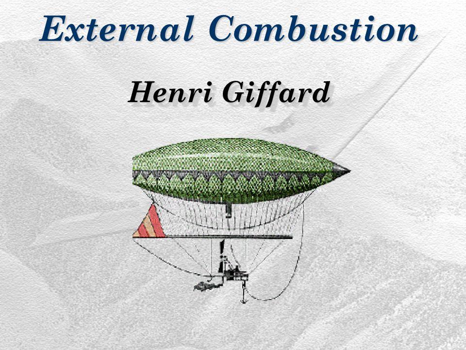 Henri Giffard External Combustion