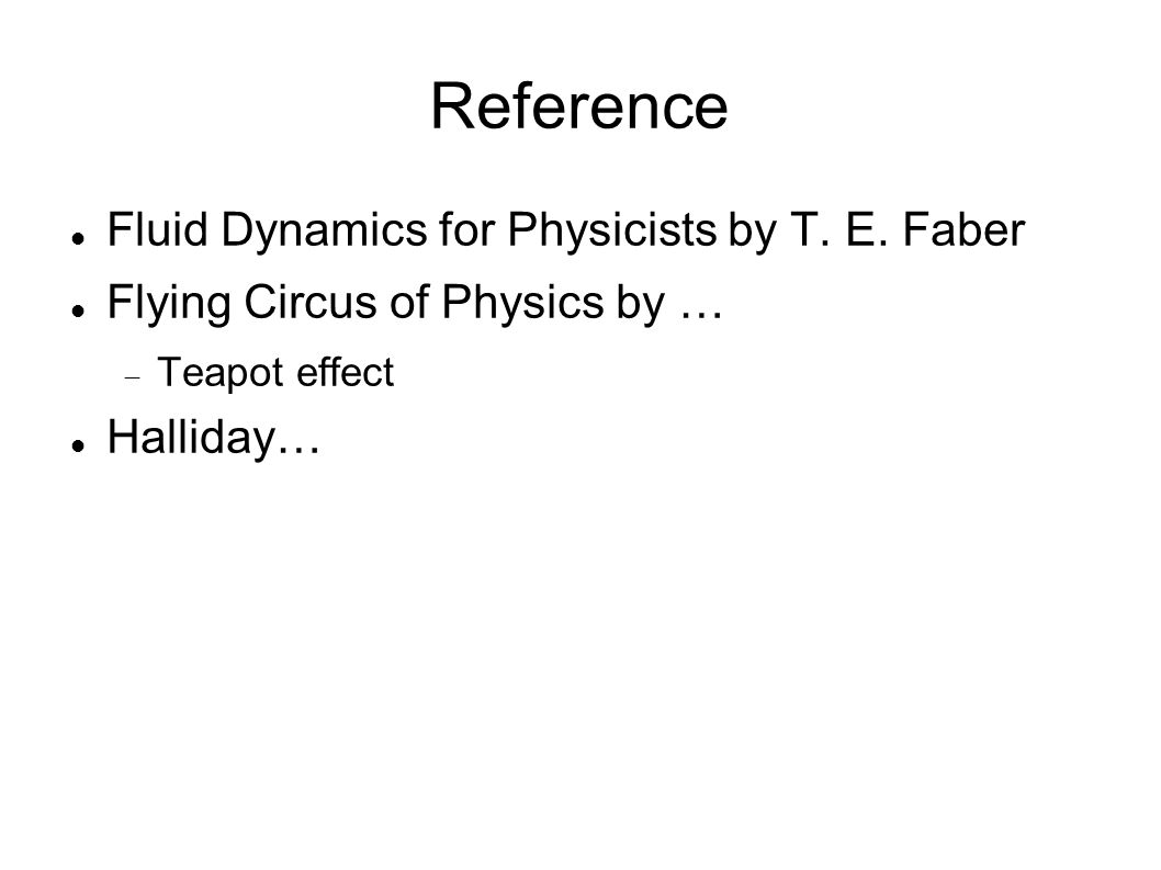 Reference Fluid Dynamics for Physicists by T. E.
