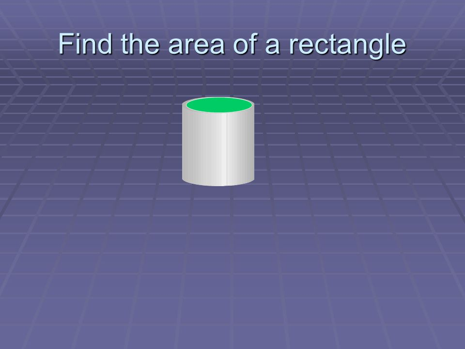 Find the area of a rectangle