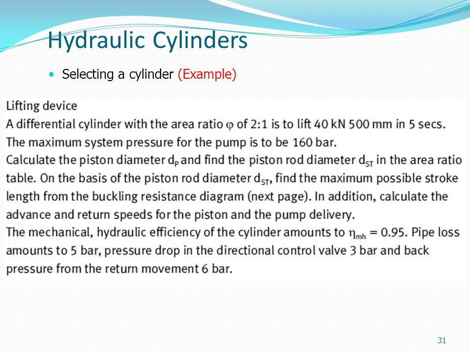 Hydraulic Cylinders Selecting a cylinder (Example) 31