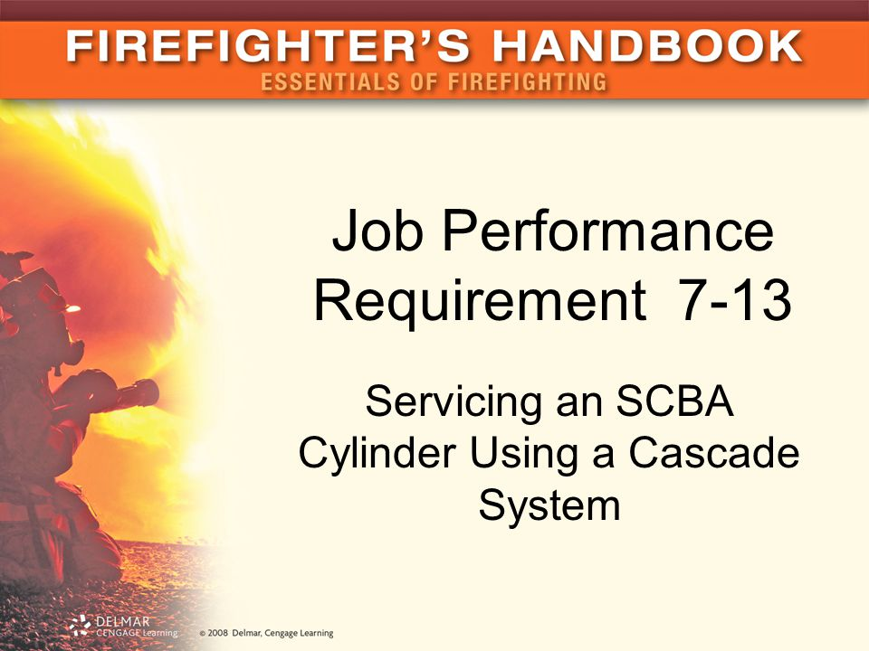 Job Performance Requirement 7-13 Servicing an SCBA Cylinder Using a Cascade System
