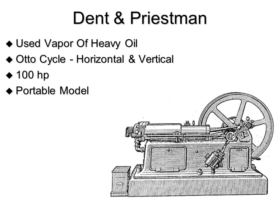 Dent & Priestman  Used Vapor Of Heavy Oil  Otto Cycle - Horizontal & Vertical  100 hp  Portable Model