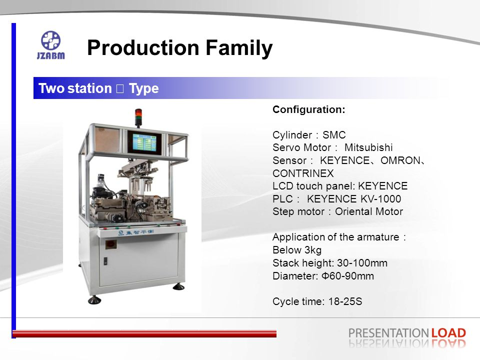 Two Station Smart ABM Production Family Configuration: Cylinder : SMC Servo Motor : Mitsubishi Sensor : KEYENCE 、 OMRON 、 CONTRINEX LCD touch panel: KEYENCE PLC : KEYENCE KV-1000 Step motor : Oriental Motor Application of the armature : DC motor, Auto fuel pump armature Stack height: 20-60mm Diameter: Ф15-37mm Cycle time: 12-15S
