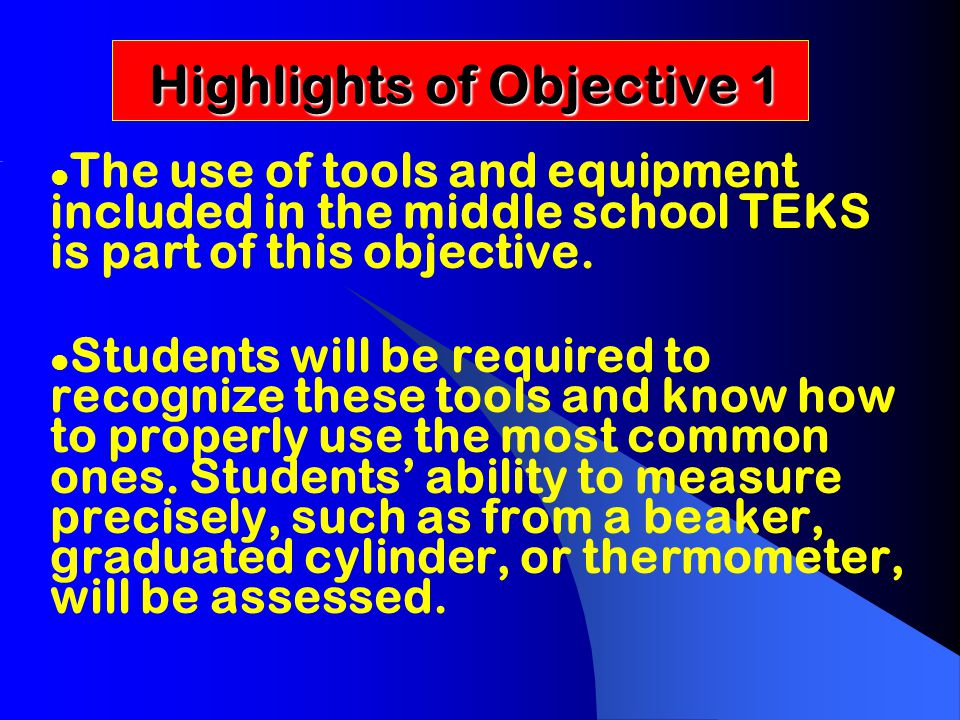 TEK 6.4, 7.4, 8.4 TEK 6.4, 7.4, 8.4 Scientific Processes The student knows how to use a variety of tools and methods to conduct science inquiry.