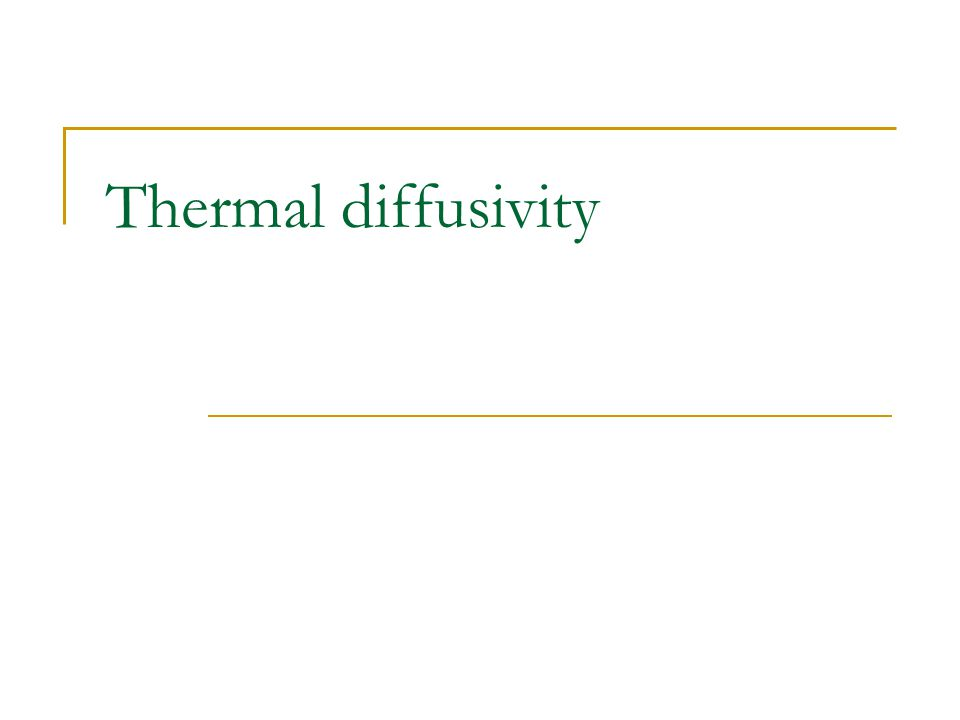 Thermal Diffusivity Thermal diffusivity, a ratio involving thermal conductivity, density, and specific heat, is given as, The units of thermal diffusivity are m /s 2 Thermal diffusivity may be calculated by substituting values of thermal conductivity, density, and specific heat in this equation.