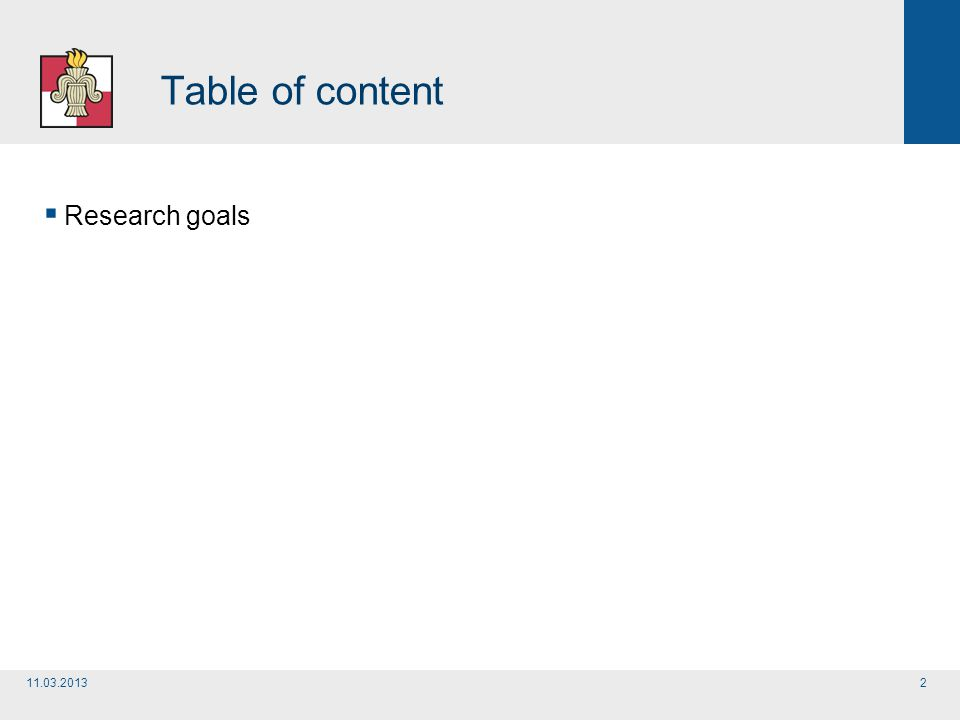 Table of content  Research goals 11.03.20132