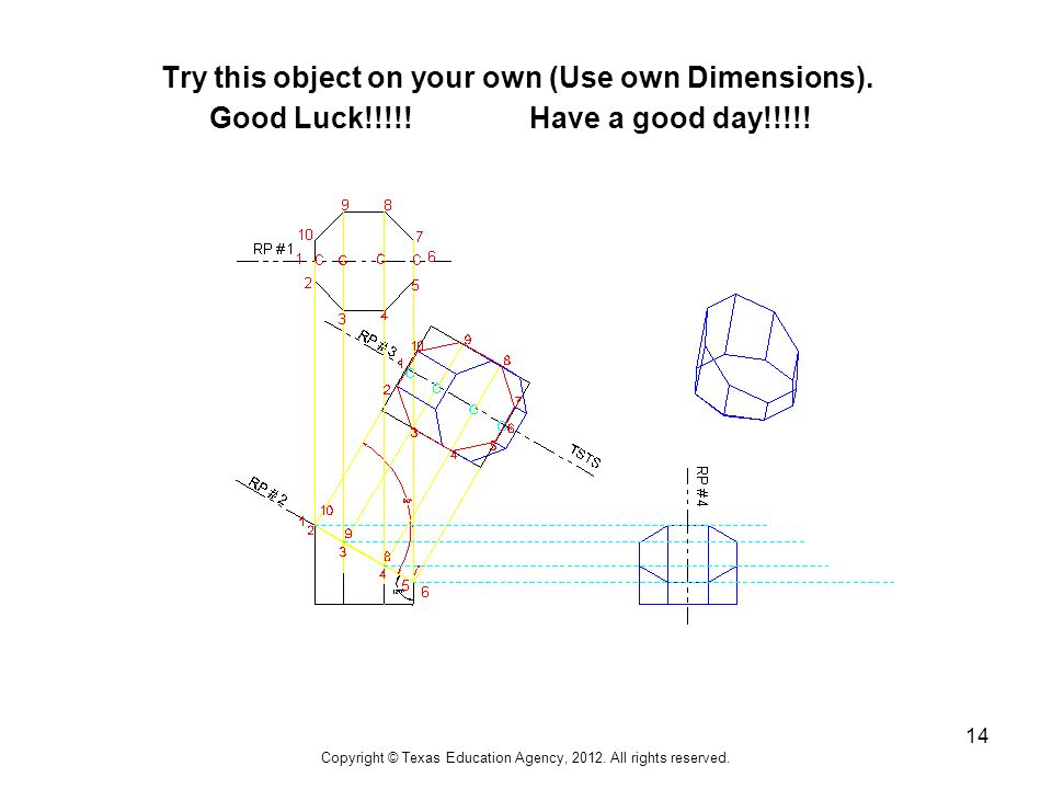 14 Try this object on your own (Use own Dimensions).