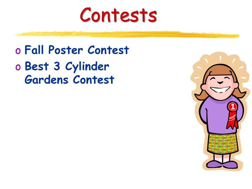 Contests oFall Poster Contest oBest 3 Cylinder Gardens Contest